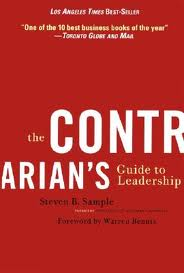 http://www.amazon.com/Contrarians-Leadership-Warren-Bennis-Series/dp/0787967076/ref=sr_1_1?ie=UTF8&qid=1343682051&sr=8-1&keywords=The+Contrarian%E2%80%99s+Guide+to+Leadership