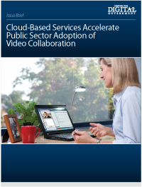 Cloud-Based Services Accelerate Public Sector Adoption of Video Collaboration