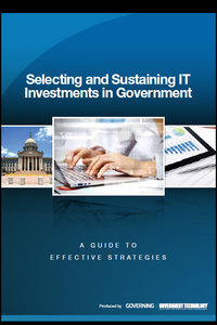 Selecting and Sustaining IT Investments in Government